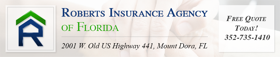 Free Insurance Quote Today! - Roberts Insurance Agency of Mount Dora, Florida